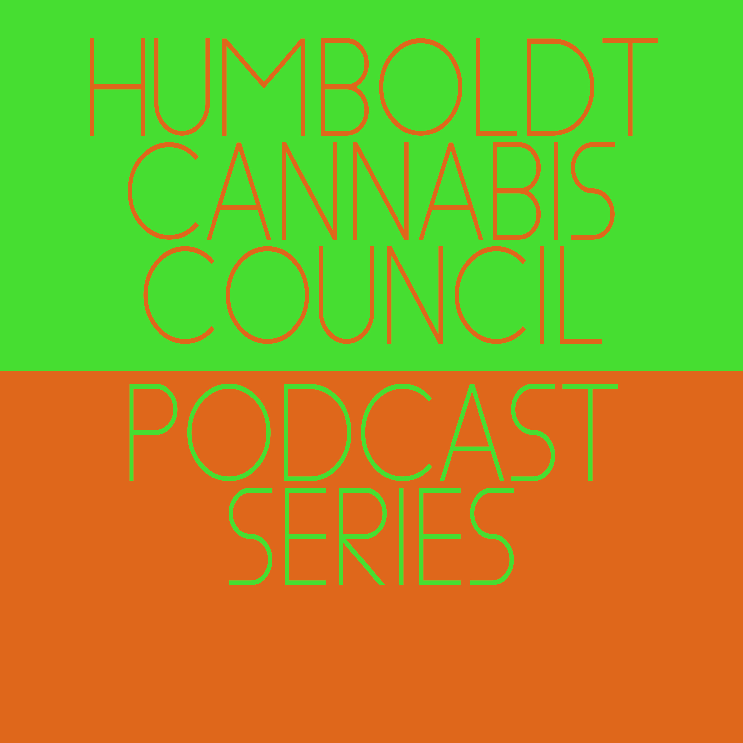 Humboldt Cannabis Council Podcast Series